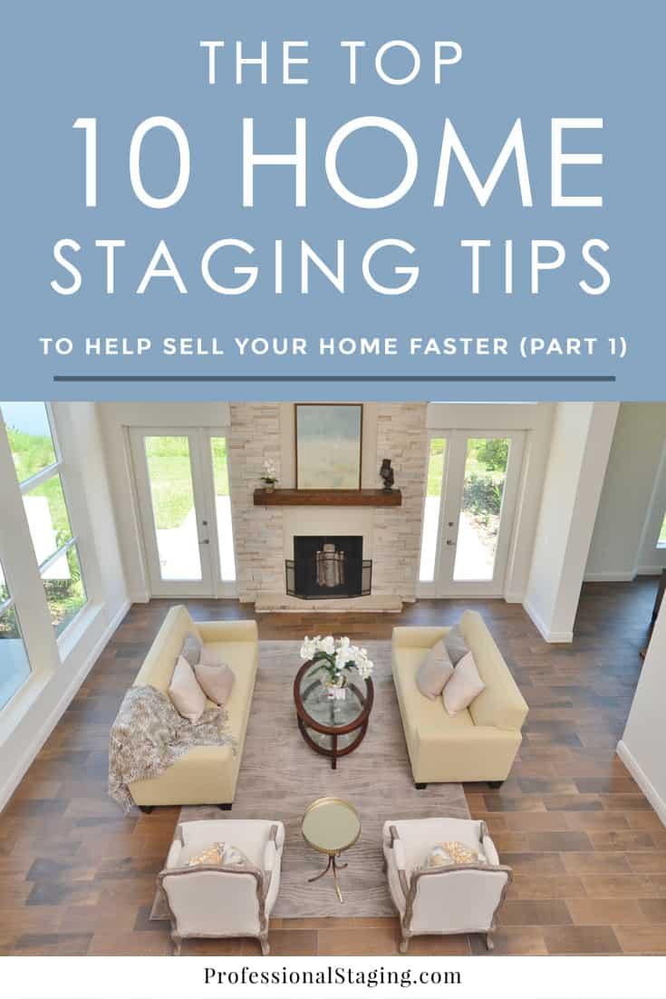 our top 10 home staging tips part 1. Black Bedroom Furniture Sets. Home Design Ideas