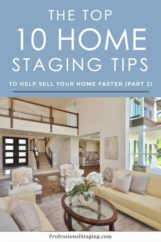 Home staging can be a HUGE help in selling your home faster and for more money when you know the tips and tricks experts use. Check out part 2 of the top 10 staging tips everyone needs to know!