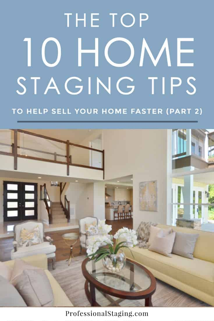 Our top 10 home staging tips part 2 for Selling home interior products