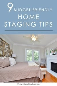 Home staging doesn't have to cost a fortune to make you a lot of money. Check out these easy, budget-friendly home staging tips that will help your home stand out from the rest!