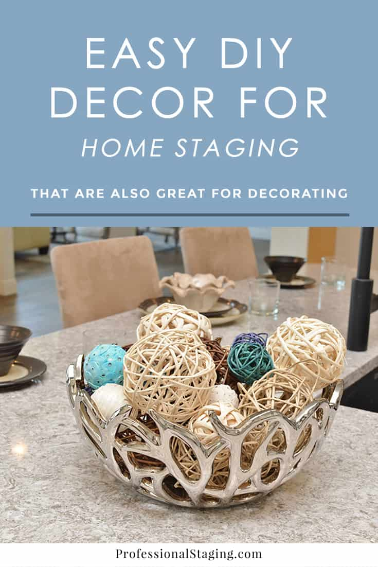 easy diy décor for home staging or decorating