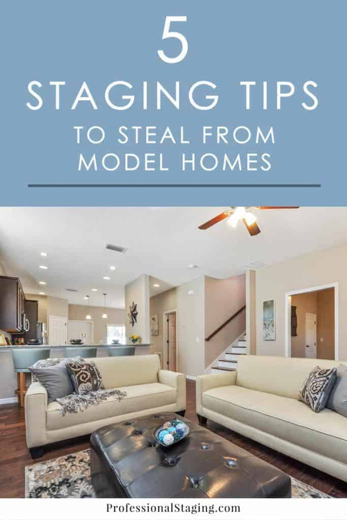 5 home staging tips to steal from model homes How to stage a home for sale pictures