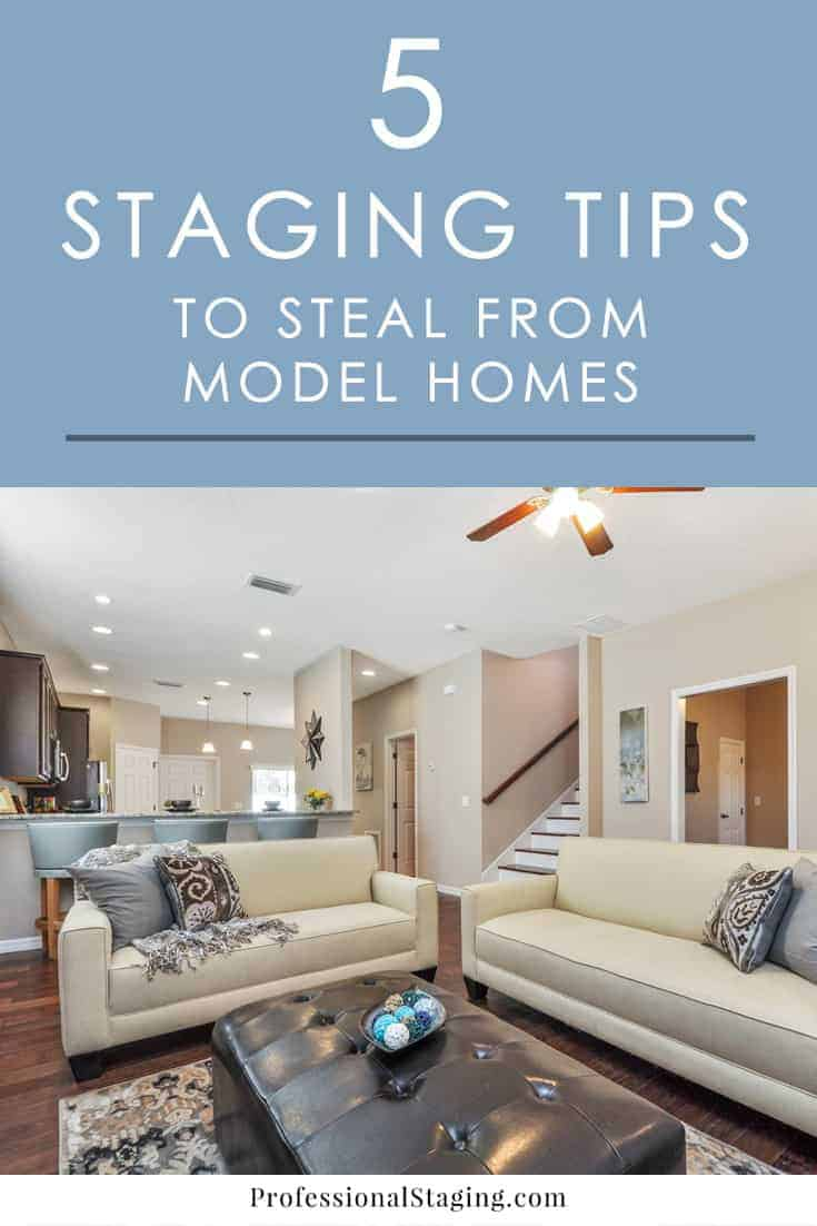 5 home staging tips to steal from model homes - Furniture staging ideas ...