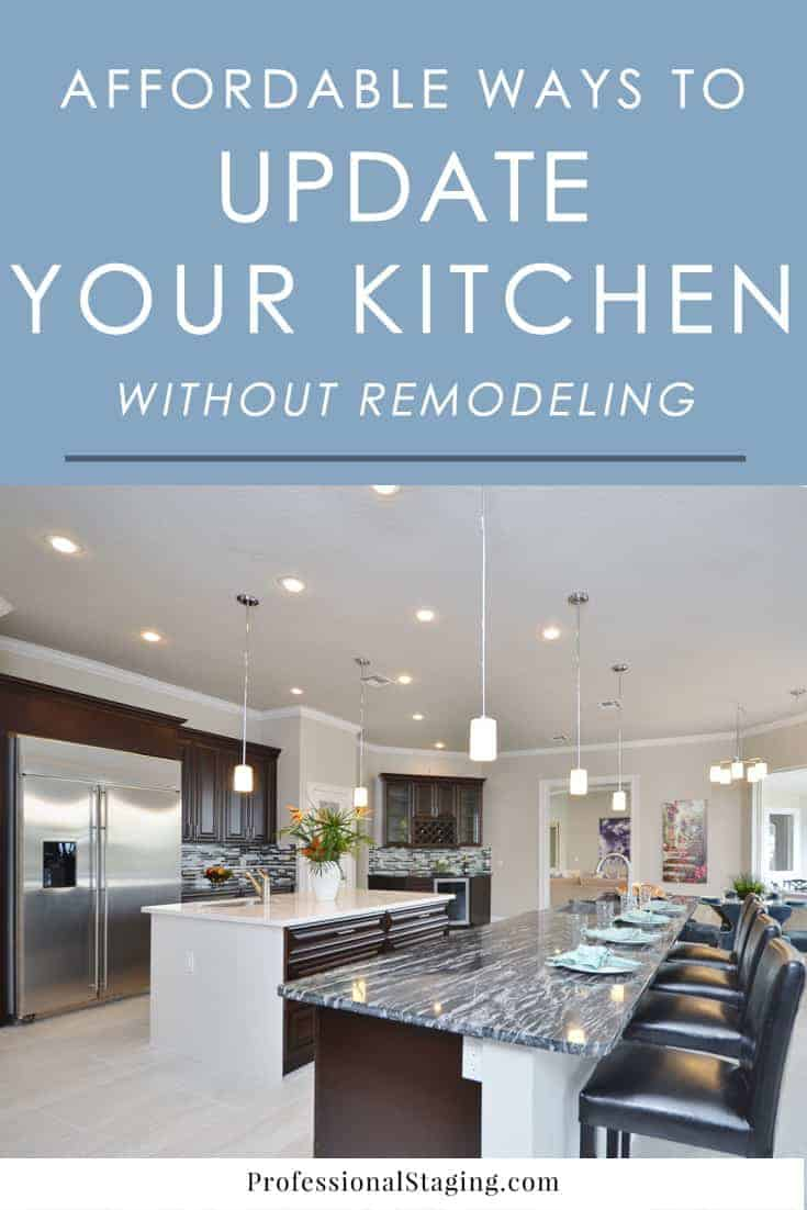 Affordable ways to update your kitchen without remodeling for Remodeling your kitchen