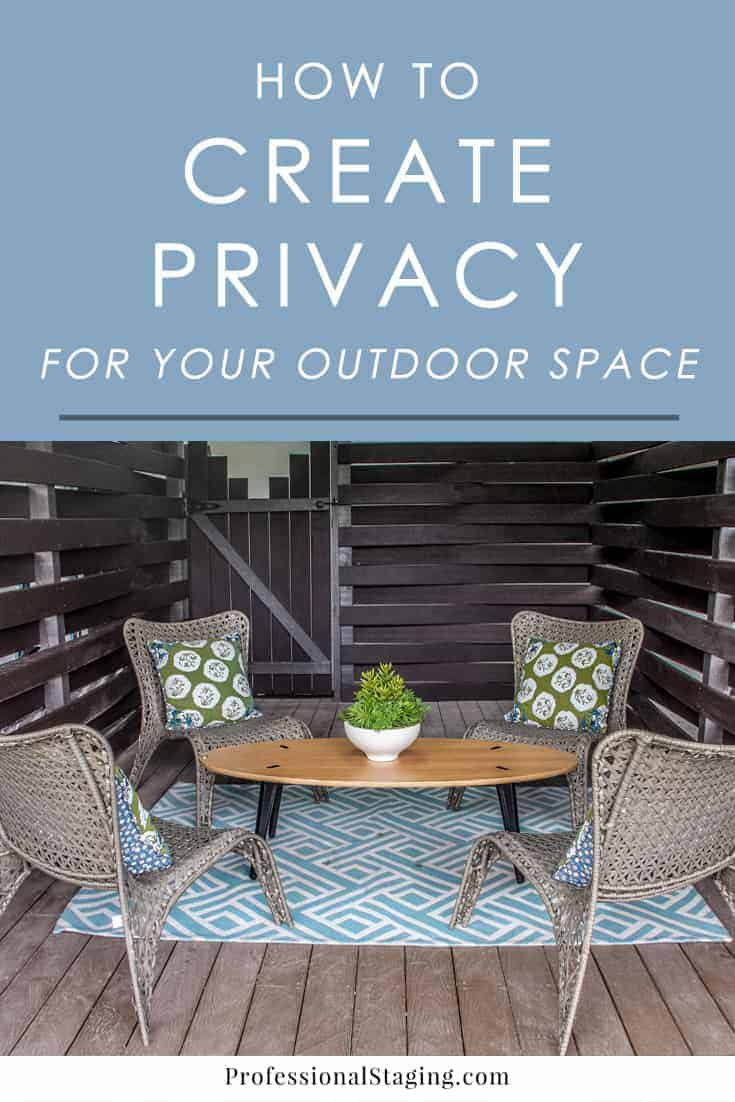how to create privacy for your outdoor space