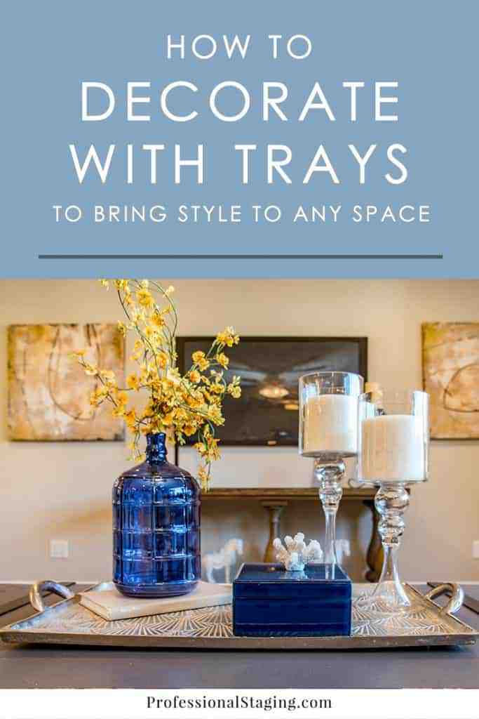 How to decorate with trays to bring style to any room - How to decorate room ...