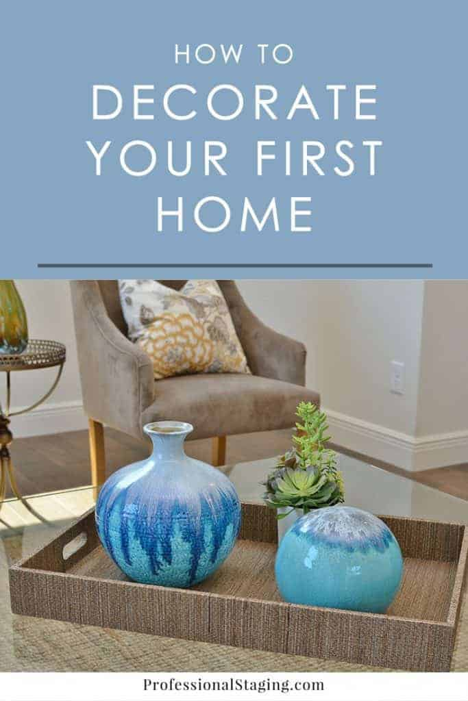 How To Decorate Your First Place