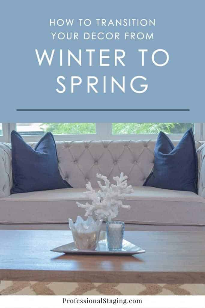 When you're mid-season between winter and spring, there is a gray area on how you should theme your decor. Follow these mid-season decorating tips for the winter to spring transition.