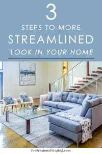 Wish your home had a cleaner, more streamlined look like so many on Instagram and Pinterest? Here's how to achieve it regardless of your design style!