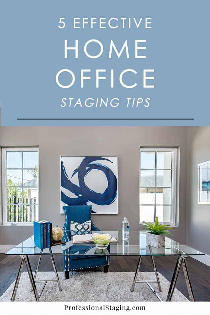 5 staging tips for a home office professional staging. Black Bedroom Furniture Sets. Home Design Ideas