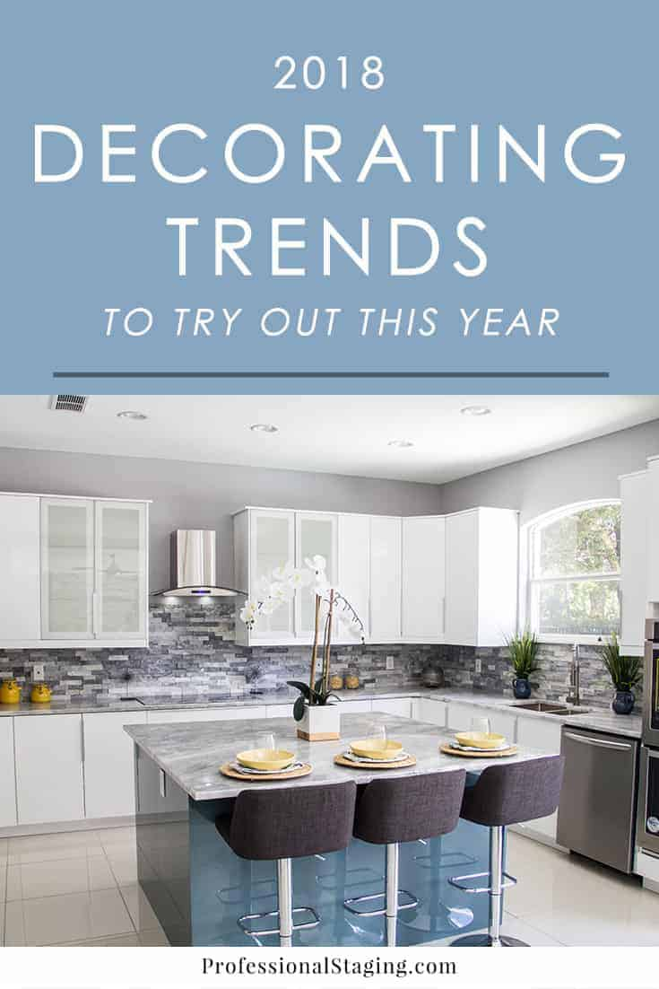 7 Decorating Trends to Try Out in 2018