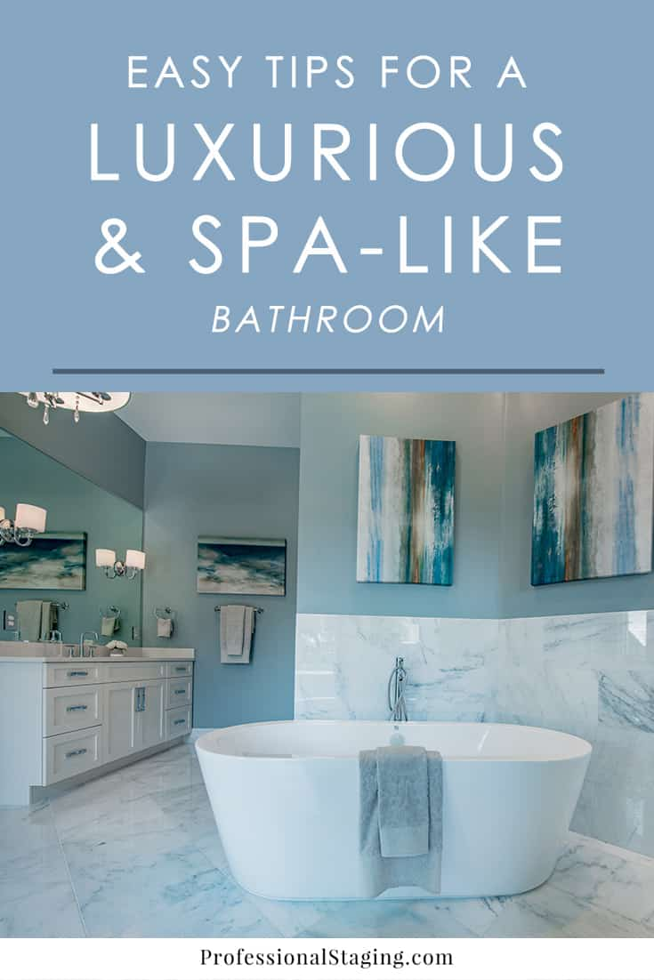 How to make your bathroom more luxurious and spa like for Turn your bathroom into a spa